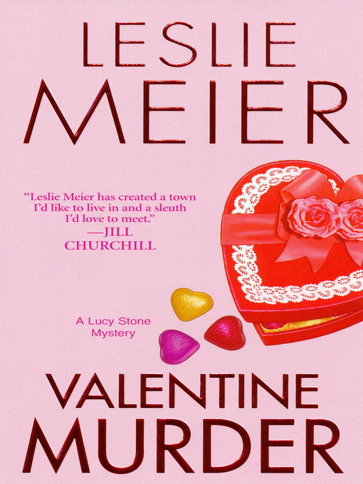 Title details for Valentine Murder by Leslie Meier - Available