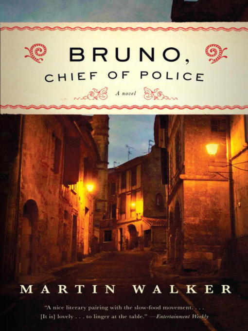 Title details for Bruno, Chief of Police by Martin Walker - Wait list