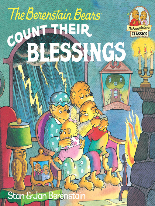 Title details for The Berenstain Bears Count Their Blessings by Stan Berenstain - Available