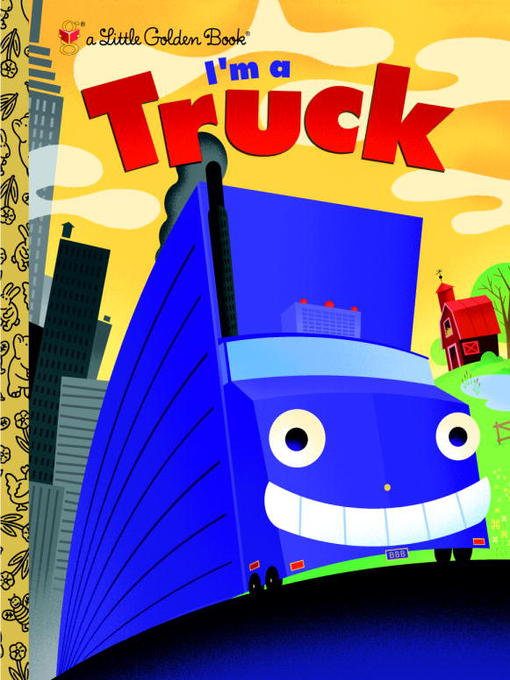Title details for I'm a Truck by Dennis R. Shealy - Wait list