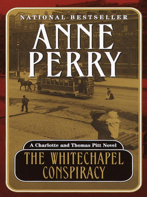 Title details for The Whitechapel Conspiracy by Anne Perry - Available