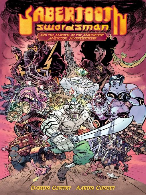 Title details for Sabertooth Swordsman, Volume 1 by Damon Gentry - Available