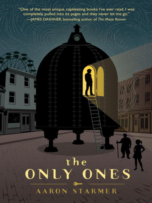 Title details for The Only Ones by Aaron Starmer - Available