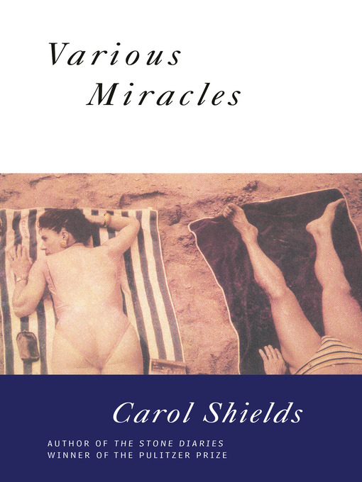 Title details for Various Miracles by Carol Shields - Available