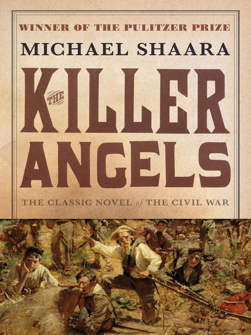Title details for The Killer Angels by Michael Shaara - Available