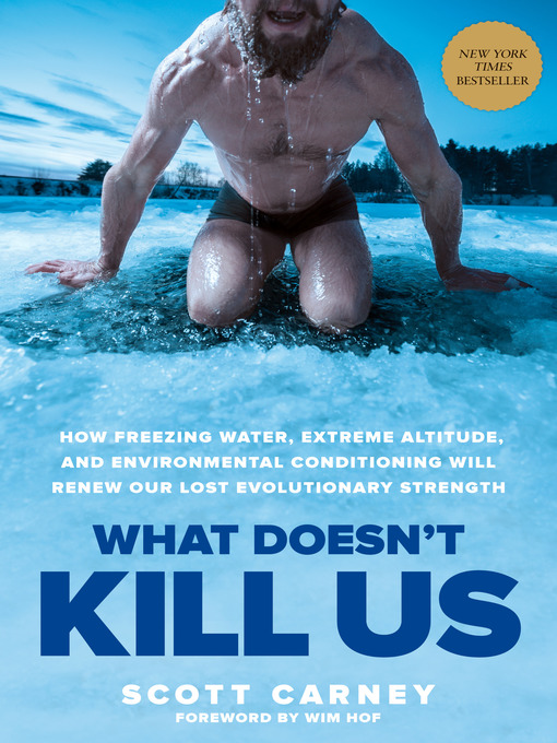 Title details for What Doesn't Kill Us by Scott Carney - Available