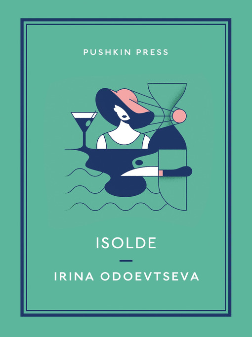 Title details for Isolde by Irena Odoevtseva - Available