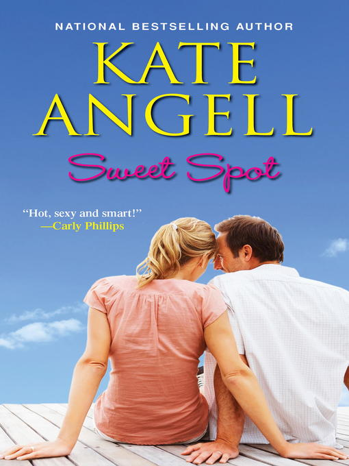 Title details for Sweet Spot by Kate Angell - Wait list