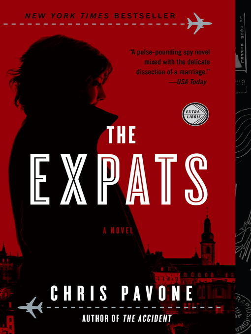 Title details for The Expats by Chris Pavone - Available