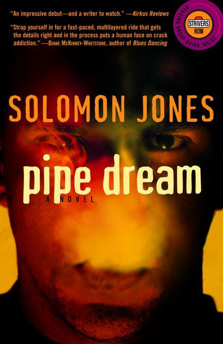 Title details for Pipe Dream by Solomon Jones - Wait list