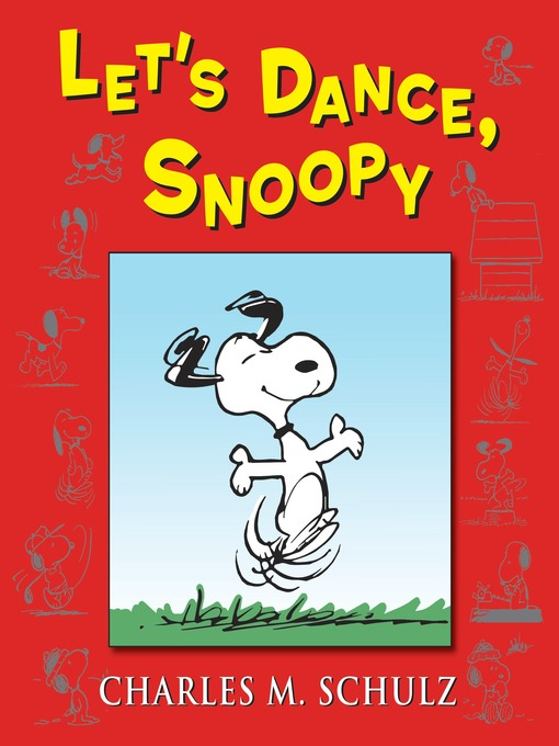 Title details for Let's Dance, Snoopy by Charles M Schulz - Available