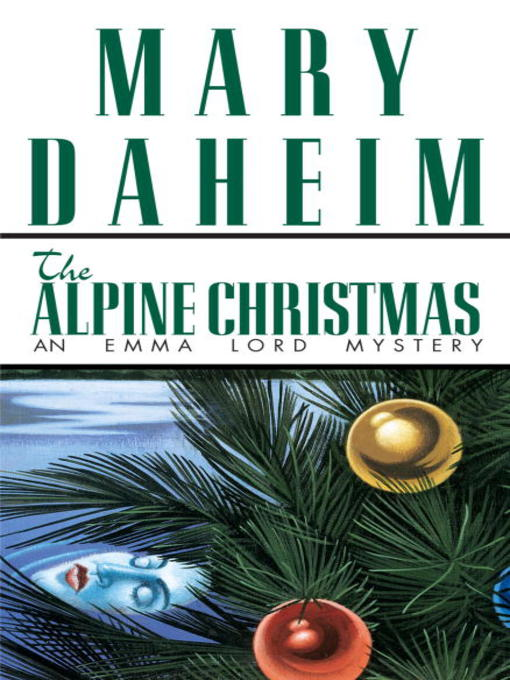 Title details for The Alpine Christmas by Mary Daheim - Available