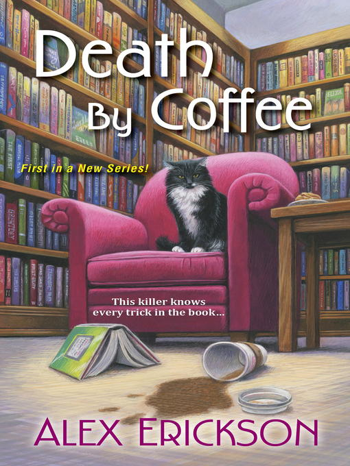 Title details for Death by Coffee by Alex Erickson - Wait list