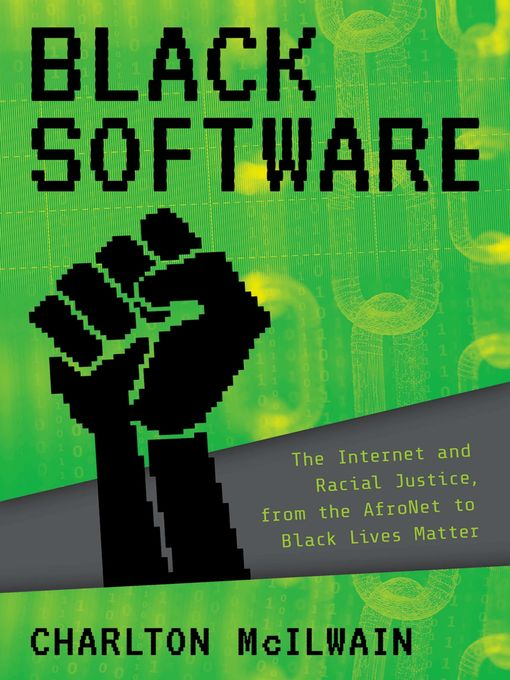 Title details for Black Software by Charlton D. McIlwain - Available