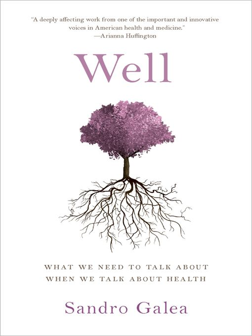 Title details for Well by Sandro Galea - Available