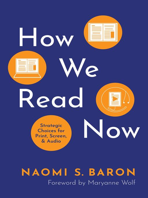 Title details for How We Read Now by Naomi S. Baron - Available