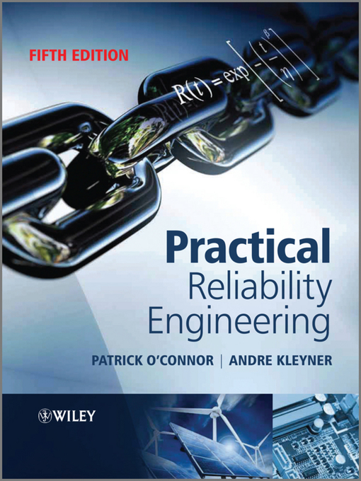Title details for Practical Reliability Engineering by Patrick O'Connor - Available