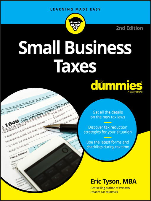 Title details for Small Business Taxes For Dummies by Eric Tyson - Available
