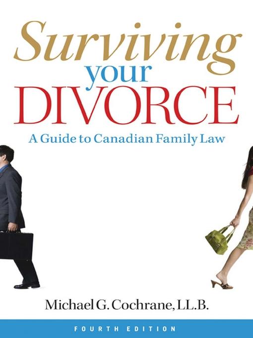 Title details for Surviving Your Divorce by Michael G. Cochrane - Available