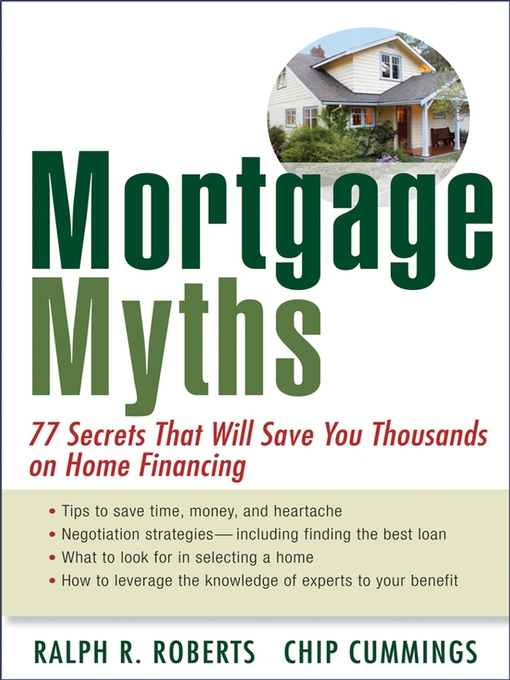 Title details for Mortgage Myths by Ralph R. Roberts - Available