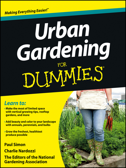 Title details for Urban Gardening For Dummies by The National Gardening Association - Wait list