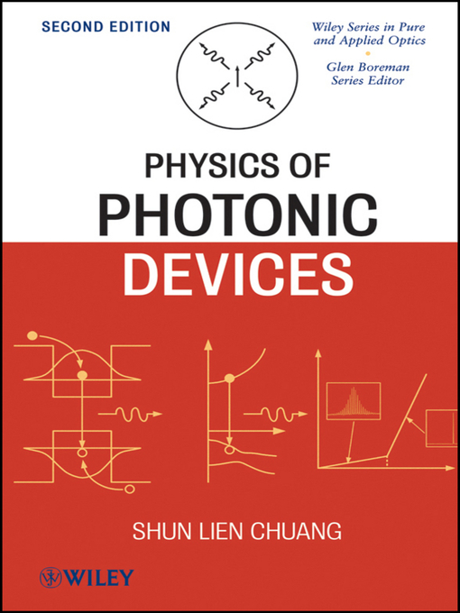 Title details for Physics of Photonic Devices by Shun Lien Chuang - Available