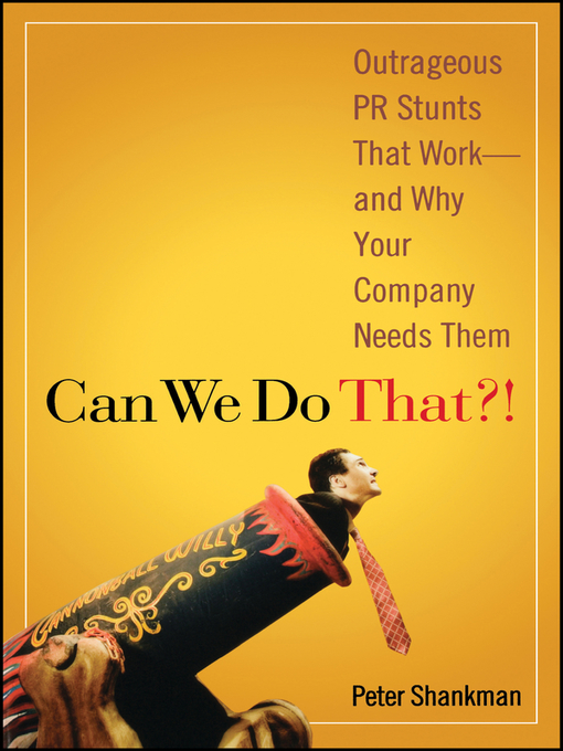 Title details for Can We Do That! by Peter Shankman - Available
