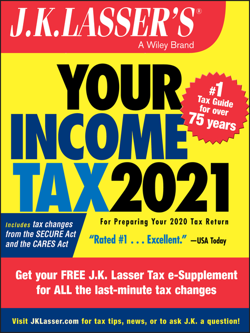 Title details for J.K. Lasser's Your Income Tax 2021 by J.K. Lasser Institute - Available