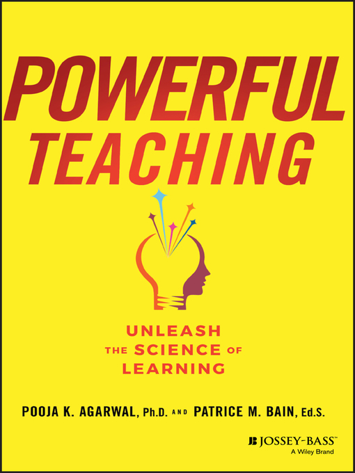Title details for Powerful Teaching by Pooja K. Agarwal - Available