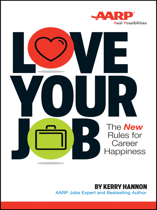 Title details for Love Your Job by Kerry E. Hannon - Available