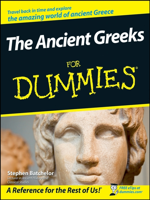 Title details for The Ancient Greeks For Dummies by Stephen Batchelor - Available