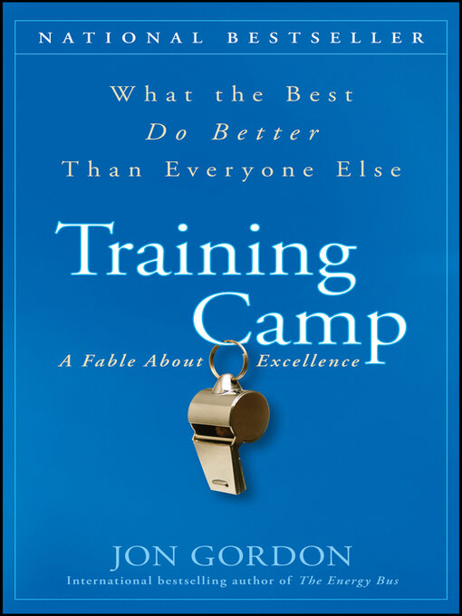 Training Camp What the Best Do Better Than Everyone Else