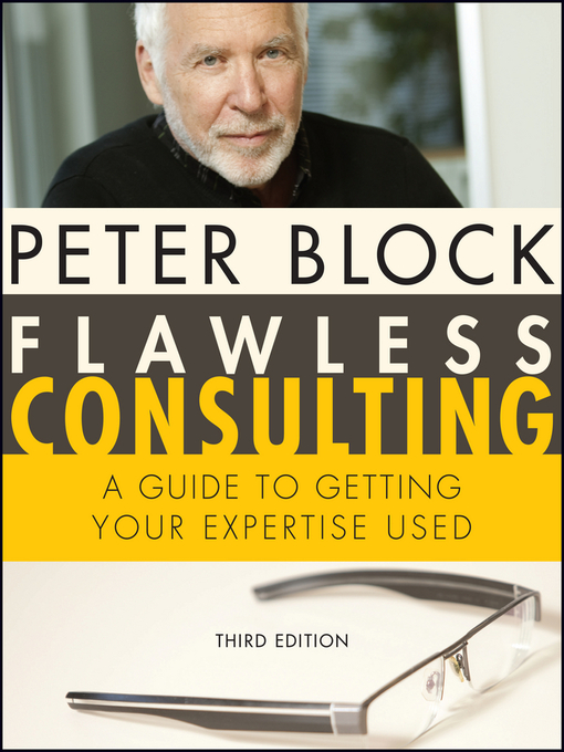 Title details for Flawless Consulting by Peter Block - Available