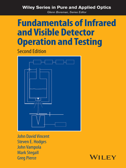 Title details for Fundamentals of Infrared and Visible Detector Operation and Testing by John David Vincent - Available