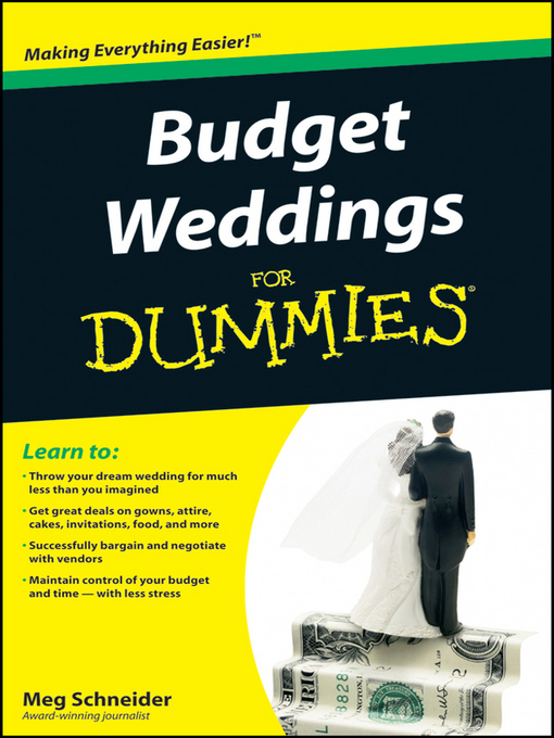 Title details for Budget Weddings For Dummies by Meg Schneider - Available