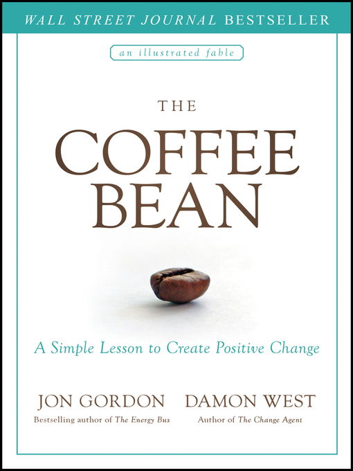 Title details for The Coffee Bean by Jon Gordon - Available