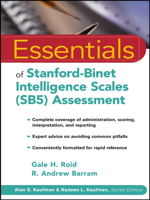 Title details for Essentials of Stanford-Binet Intelligence Scales (SB5) Assessment by Gale H. Roid - Wait list