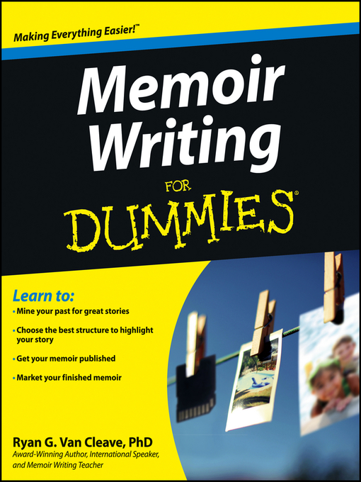 Title details for Memoir Writing For Dummies by Ryan  Van Cleave - Available
