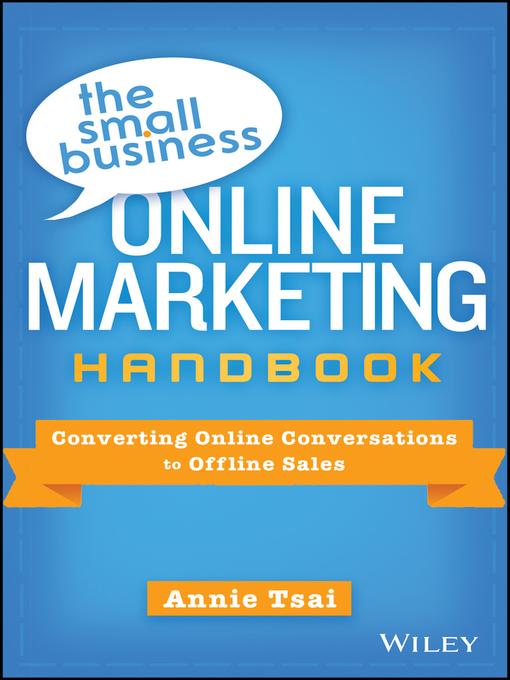 Title details for The Small Business Online Marketing Handbook by Annie Tsai - Available