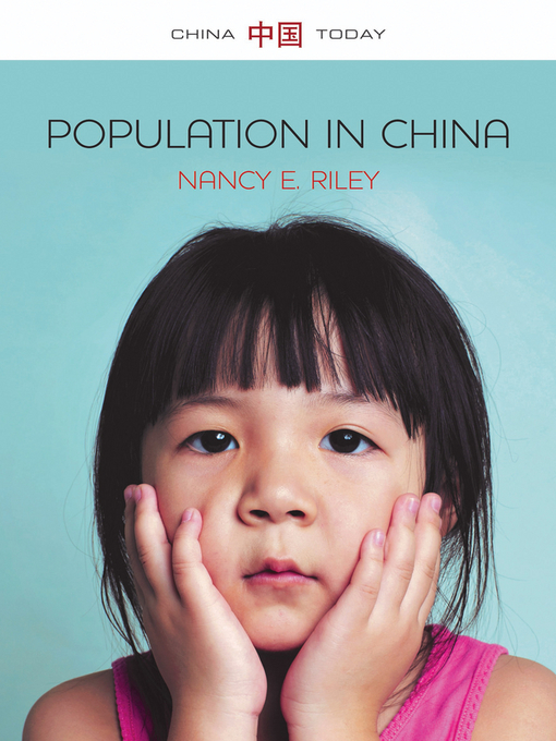 Title details for Population in China by Nancy E. Riley - Available