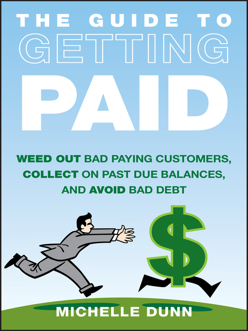Title details for The Guide to Getting Paid by Michelle Dunn - Available