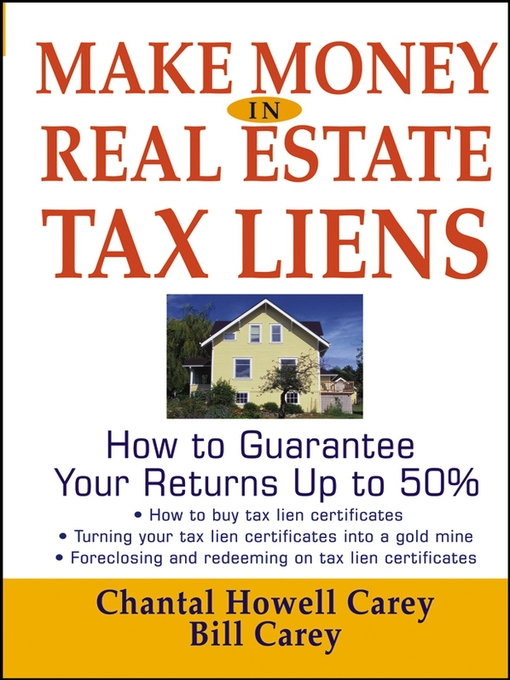 Title details for Make Money in Real Estate Tax Liens by Chantal Howell Carey - Available
