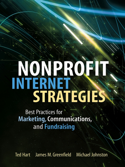 Title details for Nonprofit Internet Strategies by Ted Hart - Available