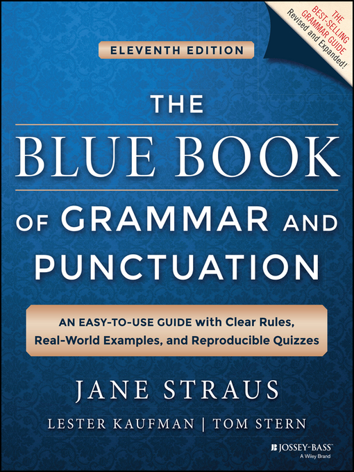 Title details for The Blue Book of Grammar and Punctuation by Jane Straus - Wait list