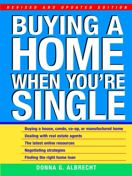 Title details for Buying a Home When You're Single by Donna G. Albrecht - Available