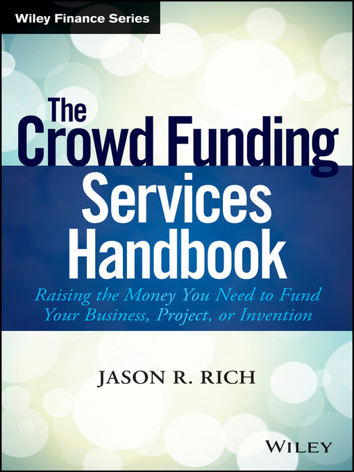 Title details for The Crowd Funding Services Handbook by Jason R. Rich - Wait list