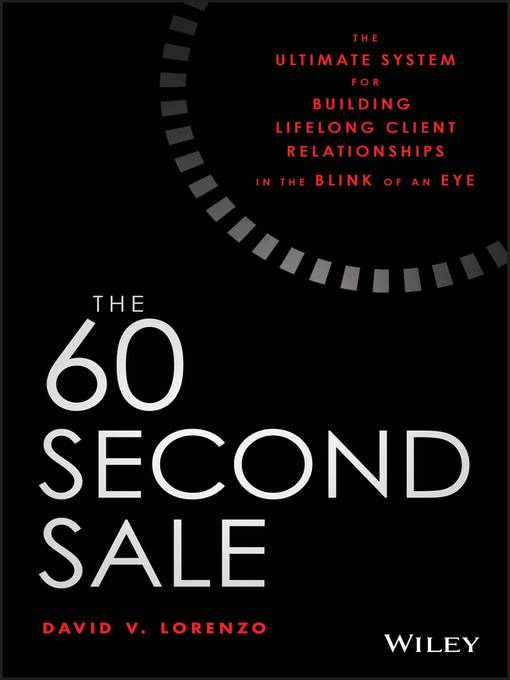 Title details for The 60 Second Sale by David V. Lorenzo - Available