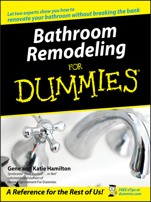 Title details for Bathroom Remodeling For Dummies by Gene Hamilton - Available