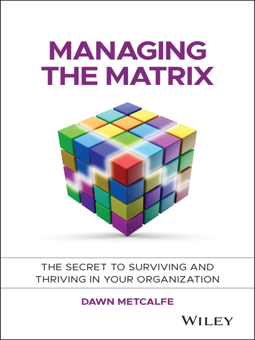 Managing the Matrix - Great River Regional Library - OverDrive