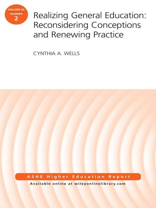 Title details for Realizing General Education by Cynthia A. Wells - Available